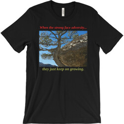 When the strong face adversity T-shirt