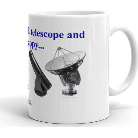 11oz Just One More Telescope and I'll Be Happy ... Maybe  Mug