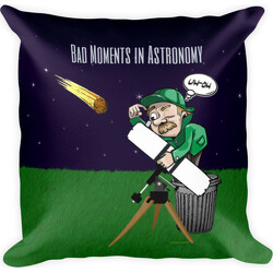 Bad Moments in Astronomy  Square Pillow