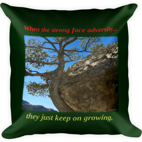 When the strong face adversity  Square Pillow