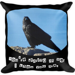 You're staring at me  Square Pillow
