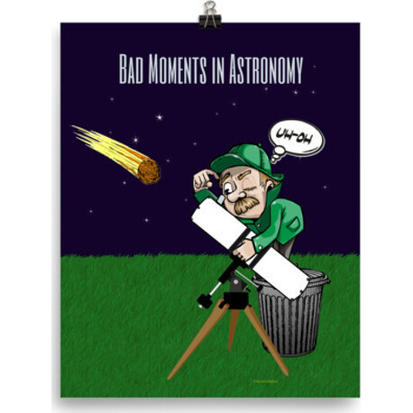 Bad Moments in Astronomy Poster