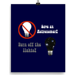 Save an Astronomer!  Turn off the lights  poster