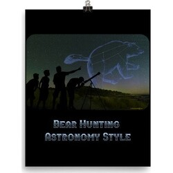 Bear Hunting Astronomy Style Poster