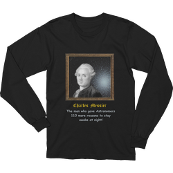Charles Messier 110 Reasons Long Sleeve T-shirt