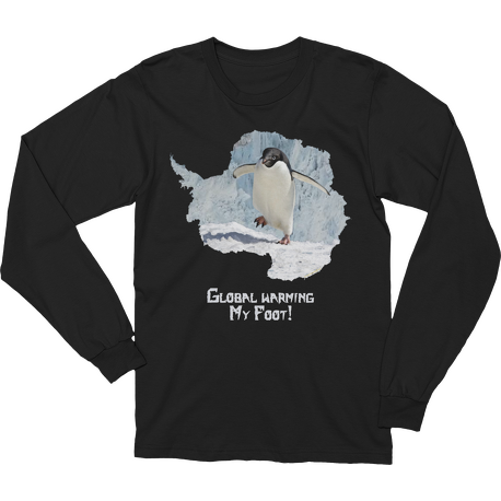 Global Warming My Foot! Long Sleeve T-shirt