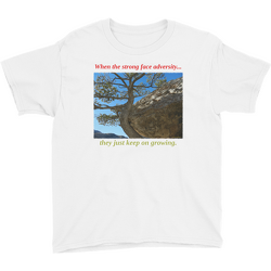 When the strong face adversity Youth T-shirt