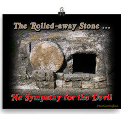 The Rolled-away Stone Poster