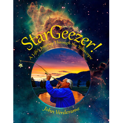 StarGeezer! : A Life's Journey Through the Telescope