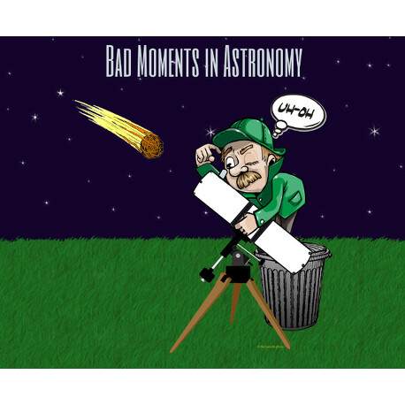 Bad Moments in Astronomy