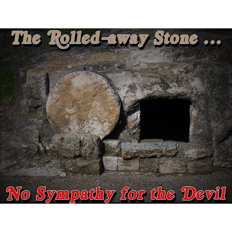 The Rolled-away Stone